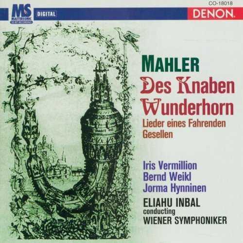 Eliahu Inbal - Mahler: Lieder aus Des Knaben Wunderhorn (APE)