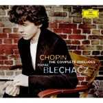 Blechacz - Chopin: The Complete Preludes (FLAC)
