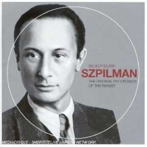 Wladyslaw Szpilman: The Original Recordings of the Pianist (APE)