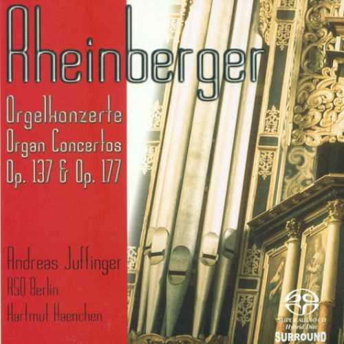 Rheinberger: Organ Concertos (FLAC)