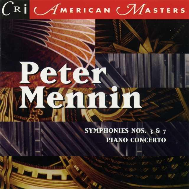 Mennin: Symphony No.3 / Piano Concerto / Symphony No.7 (FLAC)