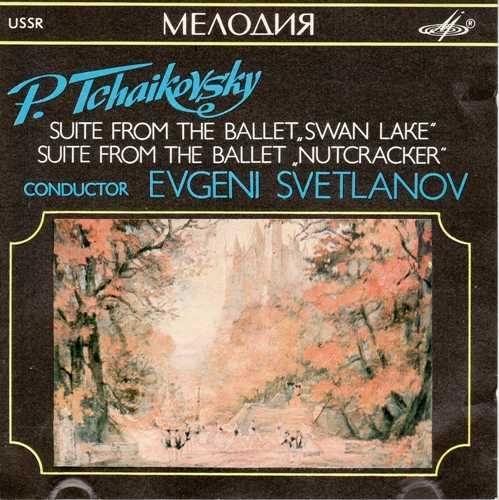 "Svetlanov: Tchaikovsky - Suite From The Ballet ""Swan Lake""/""Nutcracker"" (FLAC)"