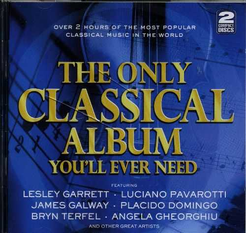 The Only Classical Album You'll Ever Need (2 CD, FLAC)
