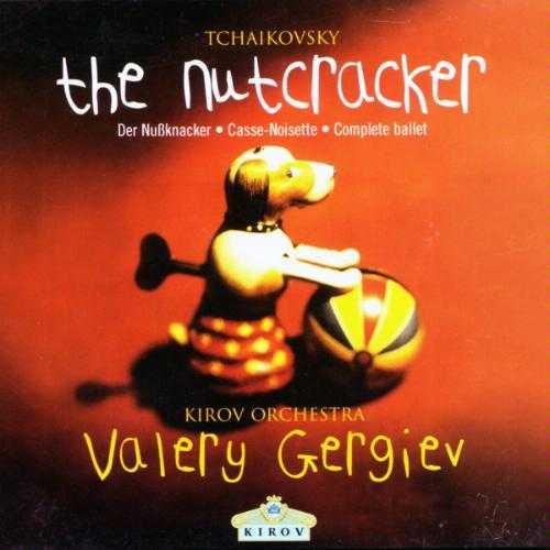Valery Gergiev: Tchaikovsky - The Nutcracker (FLAC)