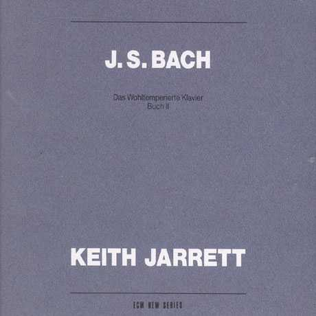 Keith Jarrett: Bach - Well-Tempered Clavier Book 2 (2 CD, FLAC)