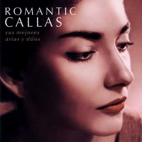 Maria Callas - Romantic Callas (2 CD, FLAC)