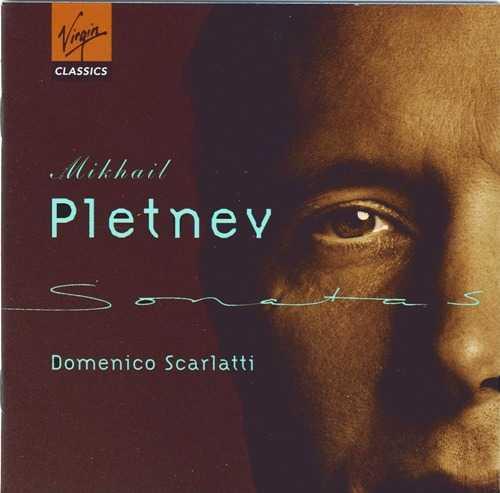 Mikhail Pletnev: Scarlatti - Keyboard Sonatas (2 CD, FLAC)