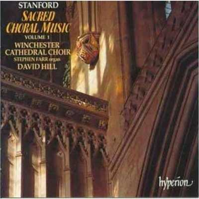 """Stanford: Sacred Choral Music, Vol. 1 """"The Cambridge Years"""" (FLAC)"""
