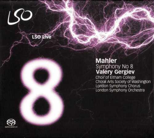 Gergiev, LSO: Mahler - Symphony №8 (FLAC)