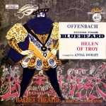 Offenbach, Dorati: Suites from Bluebeard and Helen of Troy (APE)