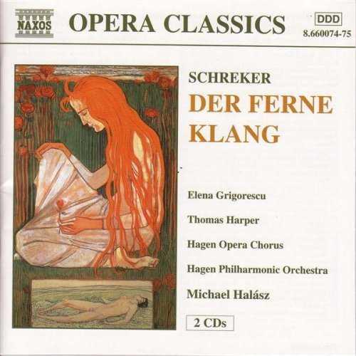 Franz Schreker: Der ferne Klang (2 CD, FLAC)