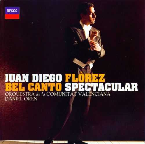 Juan Diego Florez - Bel Canto Spectacular (1CD, FLAC)