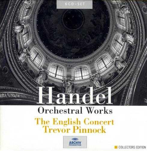 Pinnock: Handel - Orchestral Works (6 CD box set, FLAC)