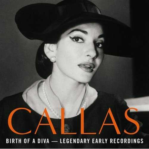 Birth of a Diva - Legendary Early Recordings of Maria Callas (APE)