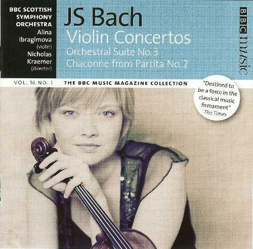 Kraemer, Ibragimova: Bach - Violin Concertos, Orchestral Suite no.3, Chaconne from Partita no.2 (FLAC)