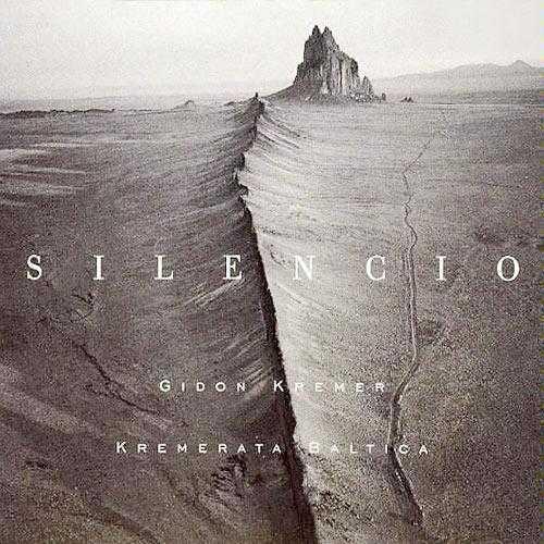 Gidon Kremer - Silensio (FLAC)