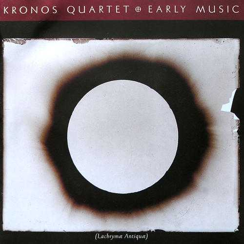 Kronos Quartet - Early Music (FLAC)