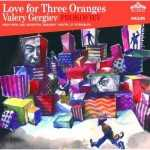Gergiev: Prokofiev - Love for Three Oranges (2 CD, APE)
