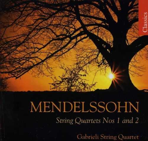 Mendelssohn: String Quartets Nos. 1 & 2 (FLAC)