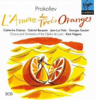 Nagano: Prokofiev - L'Amour des Trois Oranges (2 CD, FLAC)