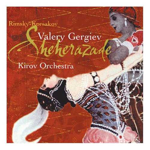 Gergiev: Rimsky-Korsakov - Sheherazade (APE)