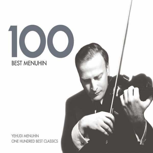 100 Best Menuhin (6 CD box set, FLAC)