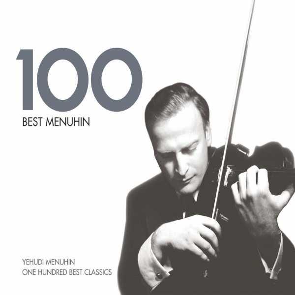100 Best Menuhin (6 CD box set, FLAC)
