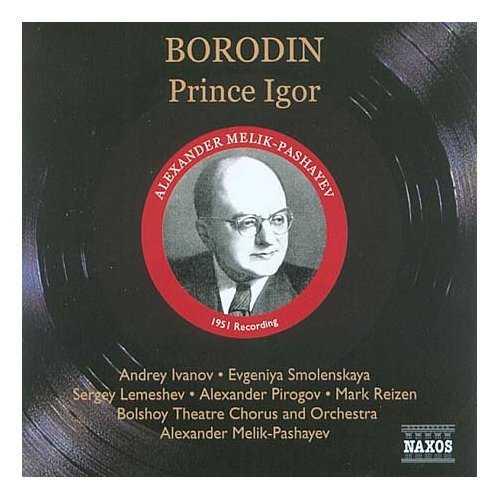 Melik-Pashayev: Borodin - Prince Igor (3 CD, APE)