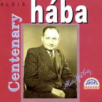 Alois Haba - Centenary (3 CD box set, FLAC)