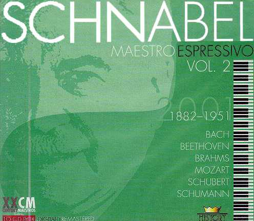 Schnabel - Maestro Espressivo, Vol. 2 (10 CD box set, APE)