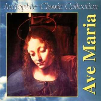 Audiophile Classic Collection - Ave Maria (FLAC)
