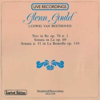 Glenn Gould: Beethoven - Trio in Re,  Sonata in La, Sonata no.31 (FLAC)