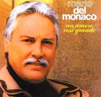Mario del Monaco - Un Amore Cosi Grande (APE)