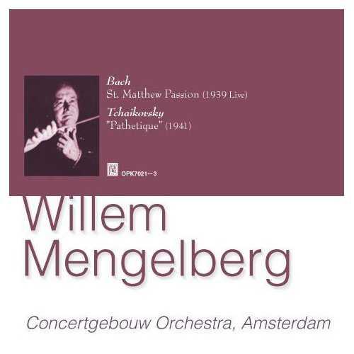 "Mengelberg: Bach - St. Mathew Passion, Tchaikovsky - Symphony no. 6 ""Pathetique"" (3 CD, FLAC)"