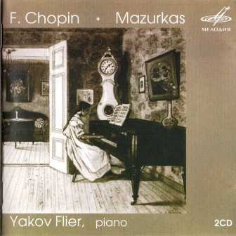 Yakov Flier: Chopin - Mazurkas (2 CD, APE)
