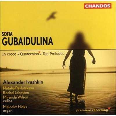 Gubaidulina - In Croce, Quaternion, Ten Preludes (APE)