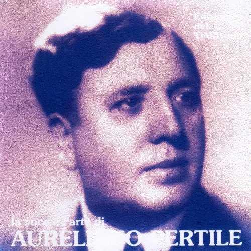 La voce e l'arte di Aureliano Pertile (8 CD, APE)