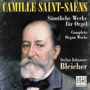 Bleicher: Saint-Saens - Complete Organ Works (4 CD box set, FLAC)