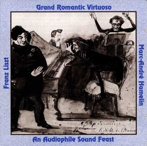 Hamelin: Liszt - Grand Romantic Virtuoso (APE)
