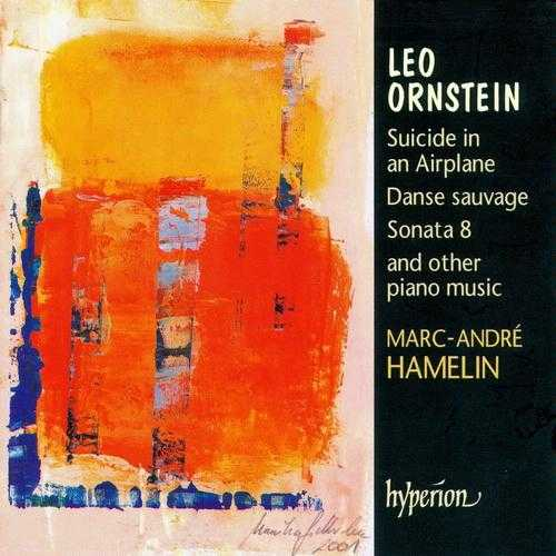 Hamelin: Ornstein - Suicide on an Airplane, Danse sauvage, Sonata no.8 and other piano music (FLAC)