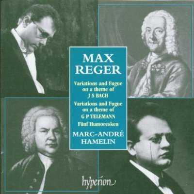 Hamelin: Reger - Variations and Fugue, Five Humoresques (FLAC)