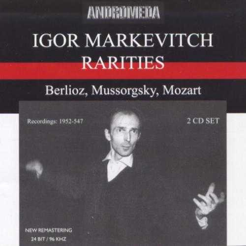 Igor Markevitch - Rarities: Berlioz, Mussorgsky, Mozart (2 CD, APE)