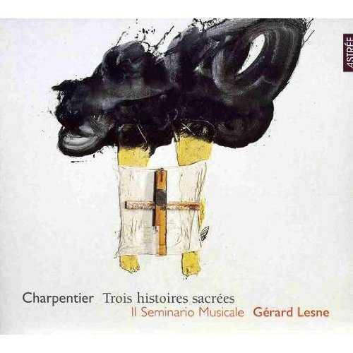 Lesne: Charpentier - Trois histoires sacrées (FLAC)