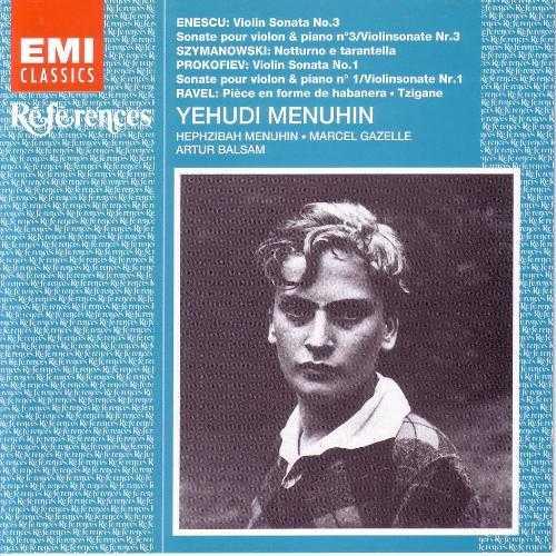 Menuhin Plays George Enescu, Sergey Prokofiev, Maurice Ravel, Karol Szymanowski and Artur Balsam (APE)
