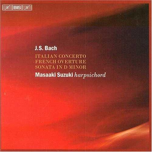 Suzuki: Bach - Italian Concerto, French Overture, Sonata in D Minor (FLAC)