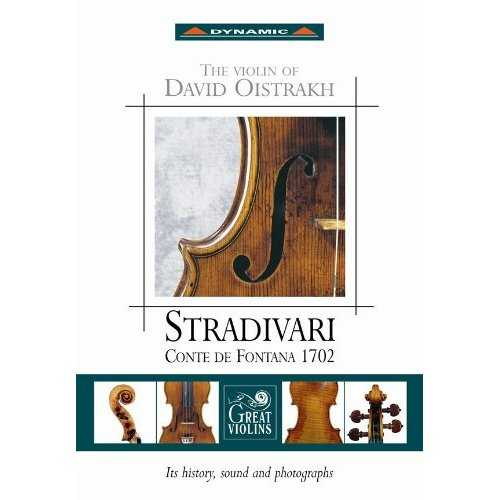 The Violin Of David Oistrakh - Stradivari Conte De Fontana 1702 (APE)