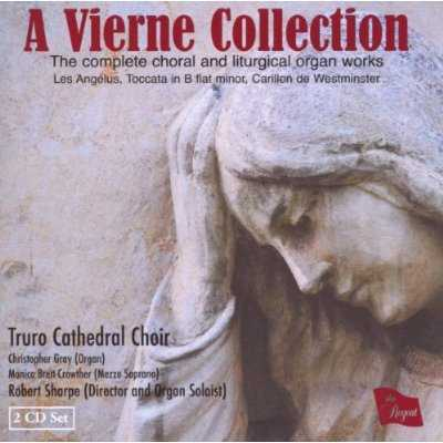 A Vierne Collection - Complete Choral & Liturgical Organ Works (2 CD, FLAC)