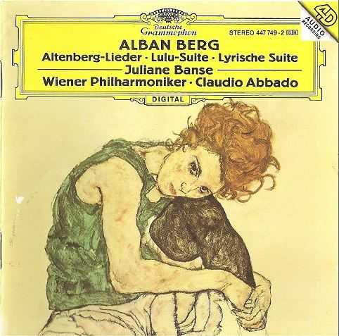 Alban Berg: Altenberg-Lieder, Lulu-Suite, Lyrischen Suite (APE)