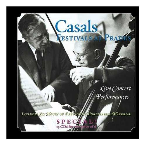 Casals Festivals at Prades - Live Concert Performances (13 CD box set, FLAC)