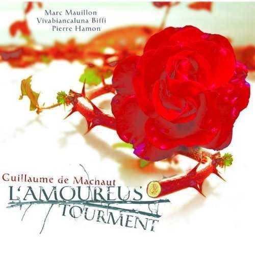 Guillame de Mauchaut - L'Amoureus Tourment (FLAC)